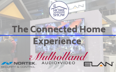Mulholland AV brings you 'The Connected Home' experience at the RI Home Show